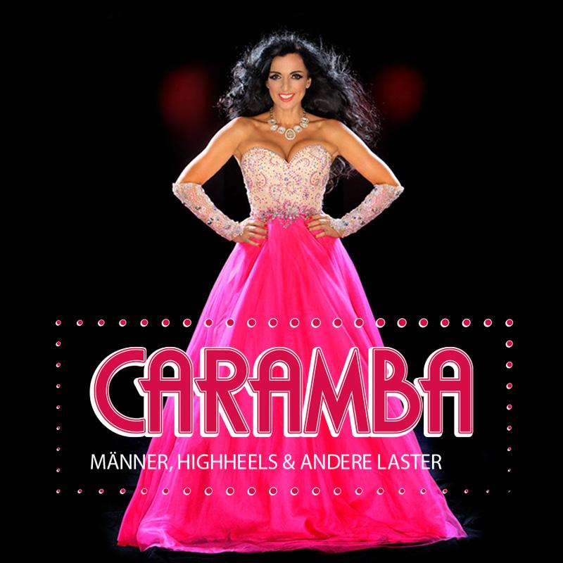 Caramba - Show mit Cara Ciutan